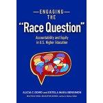 """【预订】Engaging the """"Race Question"""" 9780807756119"""