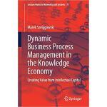 【预订】Dynamic Business Process Management in the Knowledge Ec