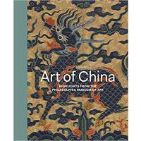 Art of China: Highlights from the Philadelphia Museum of Ar