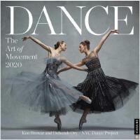 英文原版 纽约舞蹈艺术摄影2020年挂历 芭蕾舞日历 Dance: The Art of Movement Wall