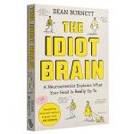 【中商原版】傻傻的大脑:神经科学家告诉你大脑在做什么 英文原版 The Idiot Brain 科学普及读物 认知科学