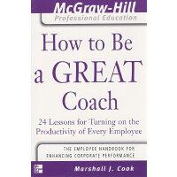 如何成为优秀的教练 How to Be A Great Coach