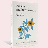 【满300-100】英文原版 The Sun and Her Flowers 太阳与花儿 畅销诗集牛奶与蜂蜜 milk