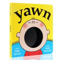 你的哈欠传给了谁 Yawn 打哈欠英文原版绘本 名家Nick Sharratt启蒙趣味洞洞纸板书 儿童早教益智英语读物