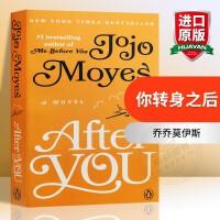 正版 After You 你转身之后 英文原版小说 Me Before You 遇见你之前续集 进口英语书籍 全英文版
