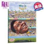 【中商原版】谁是球王贝利 英文原版 Who Is Pele? 足球运动员 体育明星 少儿名人百科 8-12岁