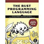 【预订】The Rust Programming Language (Covers Rust 2018) 978171
