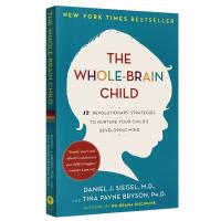 全脑教养法 英文原版 The Whole-Brain Child 家庭教育 拓展儿童思维的12项革命性策略 丹尼尔西格尔