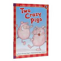 英文原版 分级阅读物书Two Crazy Pigs Level2两只疯狂的小猪 学乐Scholastic 儿童情商培养