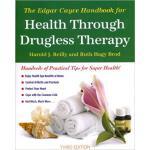 【预订】The Edgar Cayce Handbook for Health Through Drugless Th