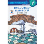 Little Critter Sleeps Over (Step into Reading 2) [Library Binding] 小怪物-睡过头了  ISBN 9780307462039