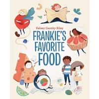 英文原版 Kelsey Garrity-Riley插画绘本 精装 弗兰克喜爱的食物 Frankie's Favorite Food