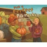 【预订】Pick a Perfect Pumpkin: Learning about Pumpkin Harvests