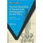 【预订】Practice Questions in Trauma and Orthopaedics for the F