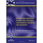 【预订】Real-Time Three-Dimensional Imaging Of Dielectric Bodie
