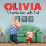 Olivia: A Special Day with Dad