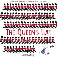 英文原版 女王的帽子 绘本 跟着女王游伦敦 The Queen's Hat by Steve Antony