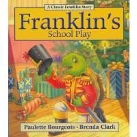 Franklin's School Play小乌龟富兰克林:富兰克林学表演(经典故事书) ISBN 978155453