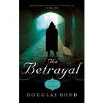 【预订】The Betrayal: A Novel on John Calvin