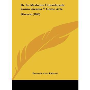 【预订】de La Medicina Considerada Como Ciencia y Como Arte: Discurso (1860) 预订商品,需要1-3个月发货,非质量问题不接受退换货。