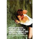 【预订】Philosophical Perspectives on Gender in Sport and Physi