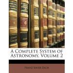 【预订】A Complete System of Astronomy, Volume 2