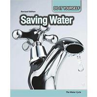 【预订】Saving Water: The Water Cycle 9781484636954
