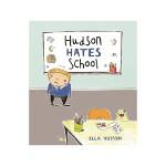 英文原版 Hudson Hates School