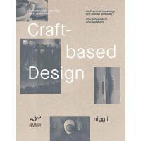 正版 Craft-Based Design: On Practical Knowledge and Manual Cre
