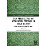 【预订】New Perspectives on Association Football in Irish Histo
