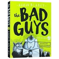 The Bad Guys Episode 2 我是大坏蛋2 英文原版 砍人先生 儿童黑白漫画电影小说章节桥梁书