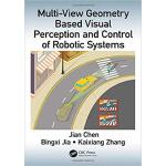 【预订】Multi-View Geometry Based Visual Perception and Control
