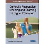 【预订】Culturally Responsive Teaching and Learning in Higher E