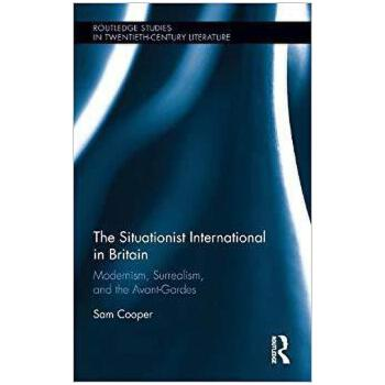【预订】The Situationist International in Britain 9781138680456 美国库房发货,通常付款后3-5周到货!