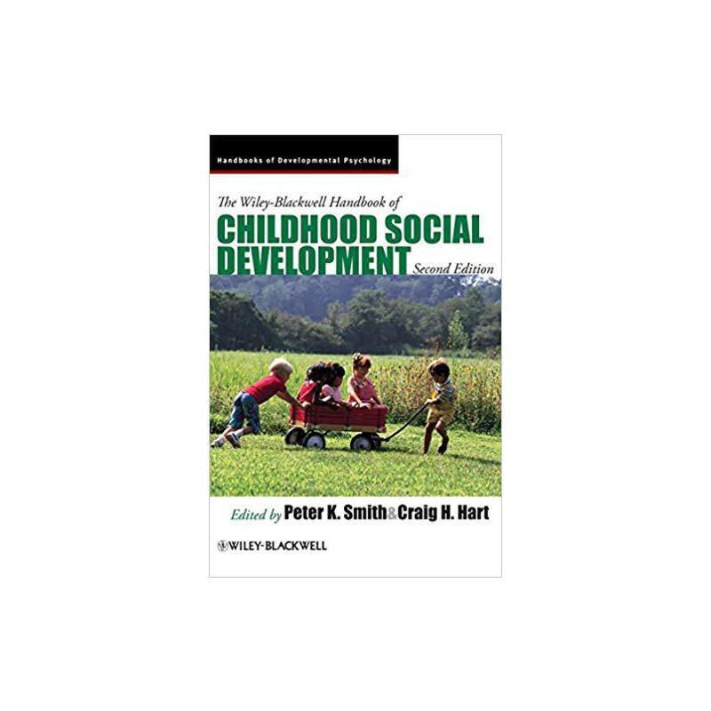 【预订】The Wiley-Blackwell Handbook of Childhood Social Developmen... 9781405196796 美国库房发货,通常付款后3-5周到货!