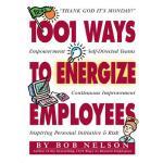 【预订】1001 Ways to Energize Employees