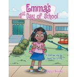 【预订】Emma's 1St Day of School: El Primer Dia De Clases De Em