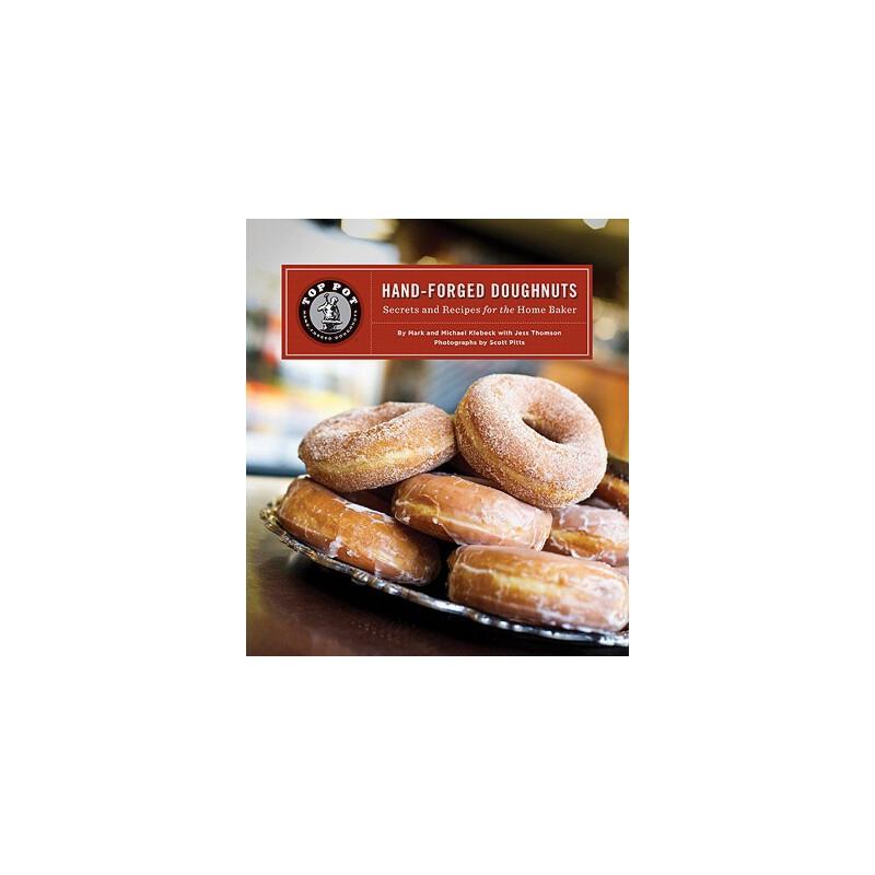 【预订】Top Pot Hand-Forged Doughnuts  Secrets and Recipes for the Home Baker 预订商品,需要1-3个月发货,非质量问题不接受退换货。