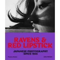 正版 Ravens and Red Lipstick: Japanese Photography since 1945乌