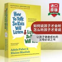 如何说孩子才会听怎么听孩子才肯说英文原版书How to Talk So Kids Will Listen Listen