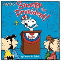 Snoopy for President! (Peanuts)
