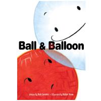 现货 皮球与气球 英文原版 精装绘本 Ball & Balloon (4―8岁)
