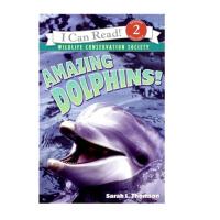 [英文原版]AmazingDolphins!(ICanReadNonfiction-Level2)