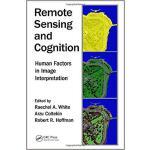 【预订】Remote Sensing and Cognition 9781498781565
