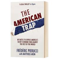 美国陷阱 如何通过非商业手段瓦解他国商业巨头 The American Trap 英文原版 英文版进口原版英语书籍