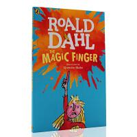 进口英文原版 Roald Dahl:The Magic Finger 魔法手指 罗尔德达尔趣味青少年读物获奖文学小说