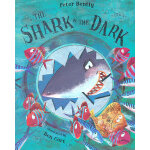 The Shark In The Dark (Kate Greenaway Medal 2009, Nominee)《黑暗里的大鲨鱼》(2009年 凯特格林纳威奖提名 ISBN9780230707351)
