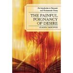 【预订】The Painful Poignancy of Desire: An Introduction to Rom