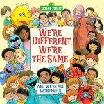英文原版 芝麻街 不一样,都一样 We're Different, We're the Same (Sesame St