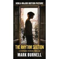 The Rhythm Section: A Stephanie Patrick Thriller 9781250215